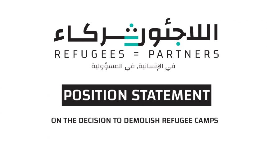 Position Statement on the decision to demolish refugee camps